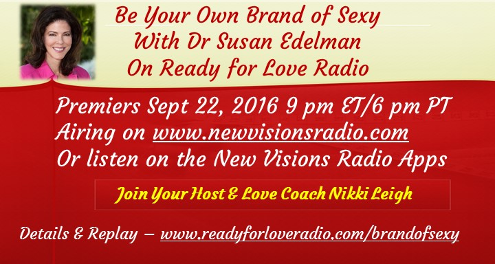 Be Your Own Brand of Sexy with Dr Susan Edelman
