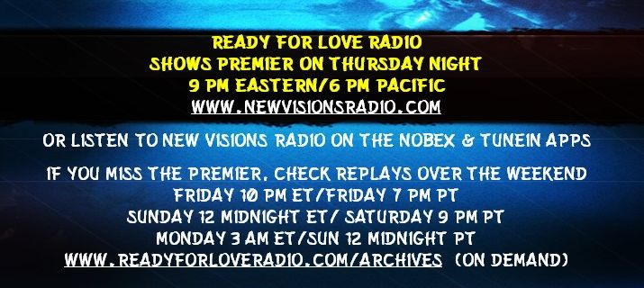 replay times Ready for Love Radio with host and love coach Nikki Leigh on New Visions Radio