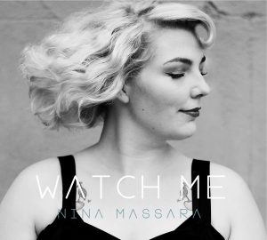 Watch Me by Nina Massara