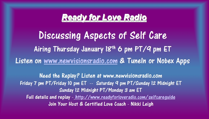 Self Care Guide on Ready for Love Radio with Nikki Leigh Love Coach